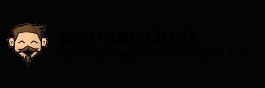 pensando.it - tecnologia, fotografia e tante i dee per il web
